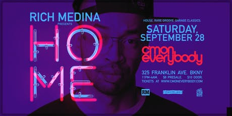 Rich Medina: HOME tickets