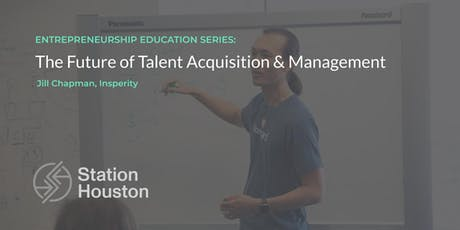 The Future of Talent Acquisition & Management | Insperity tickets