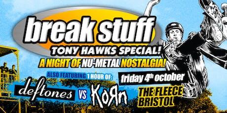 Break Stuff - A Night Of Nu Metal Nostalgia tickets