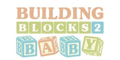 Building Blocks to Baby