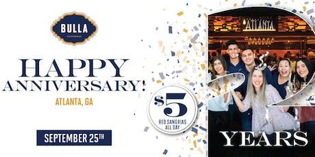 2-Year Anniversary Party at Bulla Atlanta! tickets
