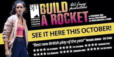 Build a Rocket - Scarborough TEC performance tickets