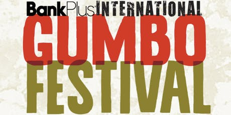 BankPlus International Gumbo Festival featuring Fruition & More! tickets