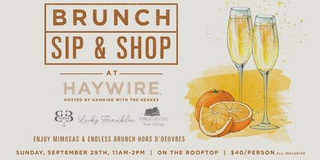 HWTHxHaywire Sip & Shop Bubbly Brunch  tickets