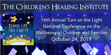 Turn on the Light National Conference on the Wellbeing of Children and Families tickets