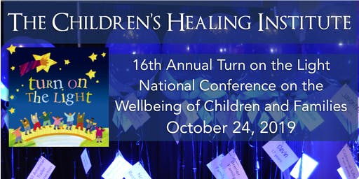 Turn on the Light National Conference on the Wellbeing of Children and Families