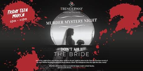 Murder Mystery Night at Trenderway tickets
