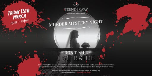 Murder Mystery Night at Trenderway