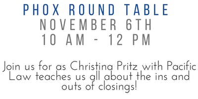 Closings 101 - Phox Round Table