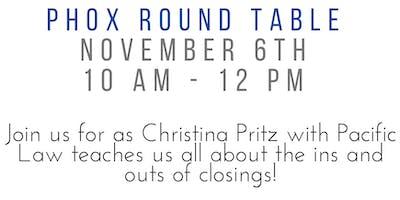 Closings 101 - Phox Round Table
