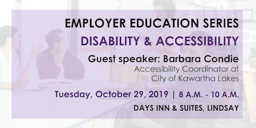 Employer Education Series – Disability & Accessibility Information Session
