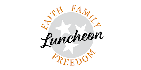 Faith, Family, Freedom Luncheon tickets