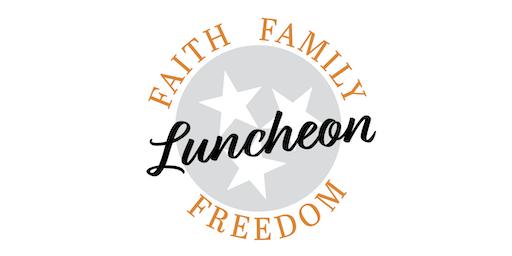 Faith, Family, Freedom Luncheon