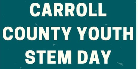 Carroll County Youth STEM Day tickets