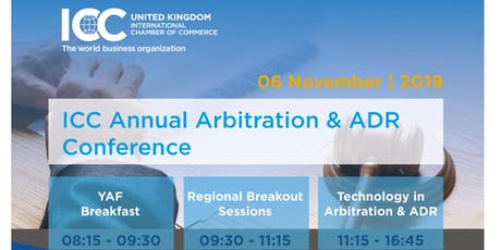 ICC Annual Arbitration & ADR Conference - 6th November, London 2019 tickets