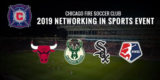 Chicago Fire Soccer Club - 2019 Networking in Sports Event