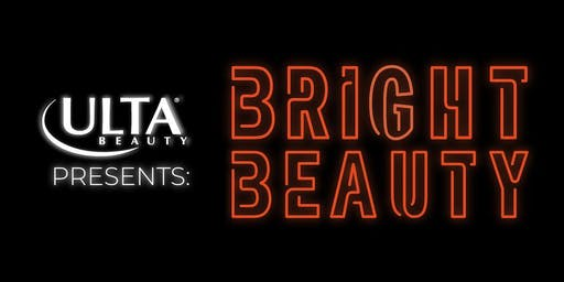 Ulta Beauty Presents: Bright Beauty