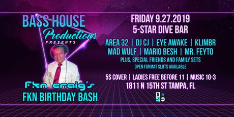 9-27 Bass House Productions presents FKN Craig's Birthday tickets