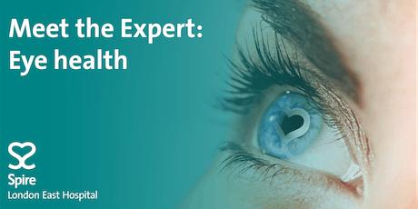 Meet the Expert: Eye health tickets