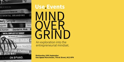 Use.Space Presents: Mind Over Grind