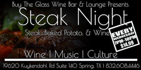 $14.99 Steak & Wine Wednesday's | NW Houston tickets