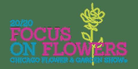 Chicago Flower & Garden Show 2020 tickets