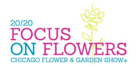 Chicago Flower & Garden Show 2020 tickets