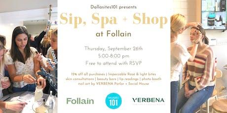 Sip, Spa & Shop at Follain! tickets
