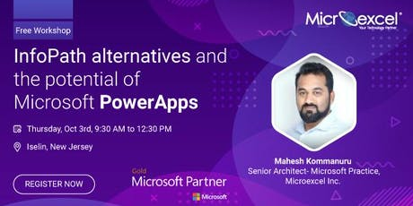 Iselin, NJ: Workshop on InfoPath replacements and potential of PowerApps tickets