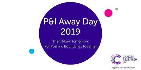 P&I Away Day 2019 tickets