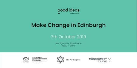 Make Change in Edinburgh - Good Ideas Catalyst tickets