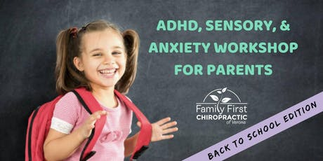 ADHD, Sensory and Anxiety Workshop:  Back to School Edition tickets