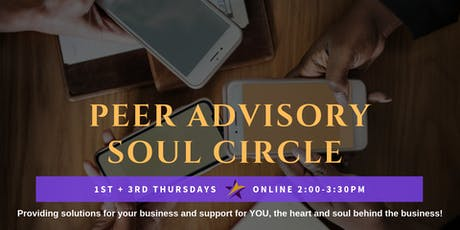 Peer Advisory Soul Circle - 1st Thursday 2pm tickets