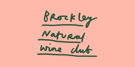 Brockley Natural Wine Club / Pet Nat Party tickets