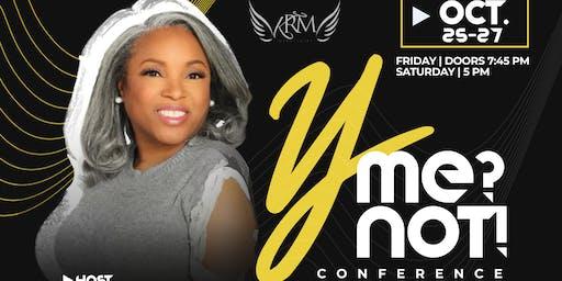 Y me? Y not! Conference