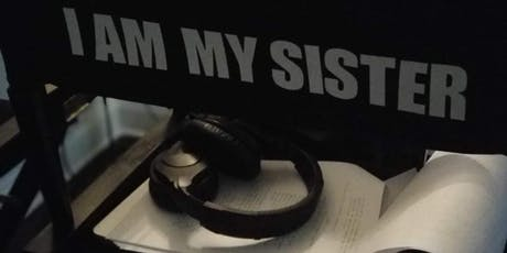 I AM MY SISTER PRESCREENING tickets