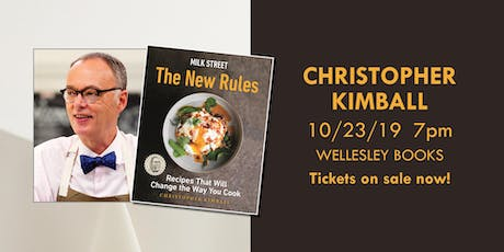 """Christopher Kimball presents """"Milk Street: The New Rules"""" tickets"""