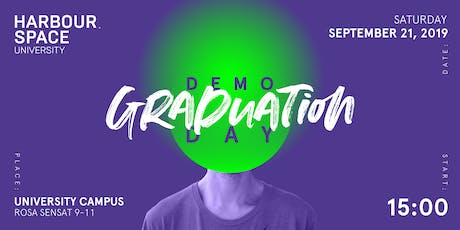 Harbour.Space University 2019 Graduation - Demo Day & Cocktail Party tickets