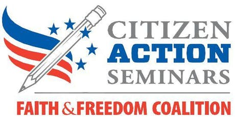 Faith & Freedom Coalition Citizen Action Training Seminar tickets