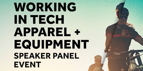 Working in Tech Apparel + Equipment tickets