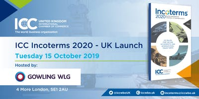 ICC Incoterms®2020 UK Launch - 15th October, London, 2019