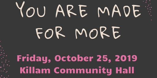 You are Made for More - Ladies Night