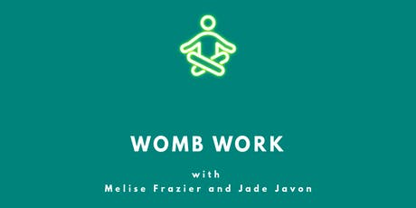 WOMB WORK: Vaginal Steaming-Meditation-Journaling  tickets