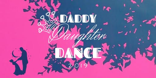Daddy Daughter Dance 2019