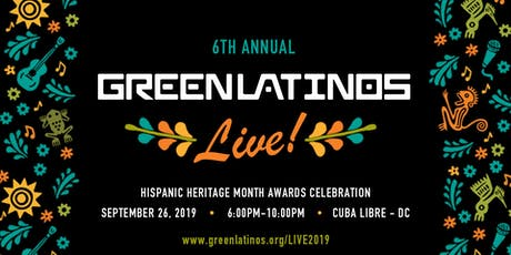 GreenLatinos Live! Hispanic Heritage Month Awards Celebration tickets