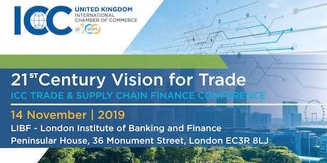 21st Vision for Trade -  ICC Trade & Supply Chain Finance - London, UK tickets