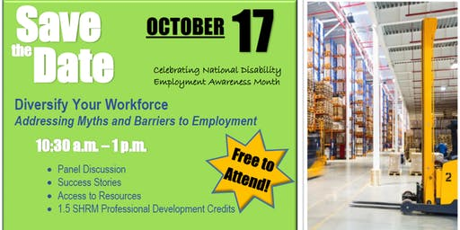 Diversify Your Workforce - Addressing Myths and Barriers to Employment