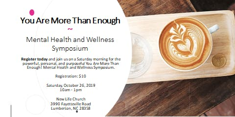 You Are More Than Enough! Mental Health and Wellness Symposium