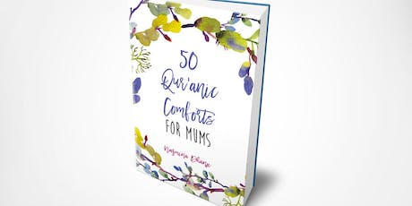 Author Evening with Nazmina Dhanji: 50 Qur'anic Comforts for Mums tickets