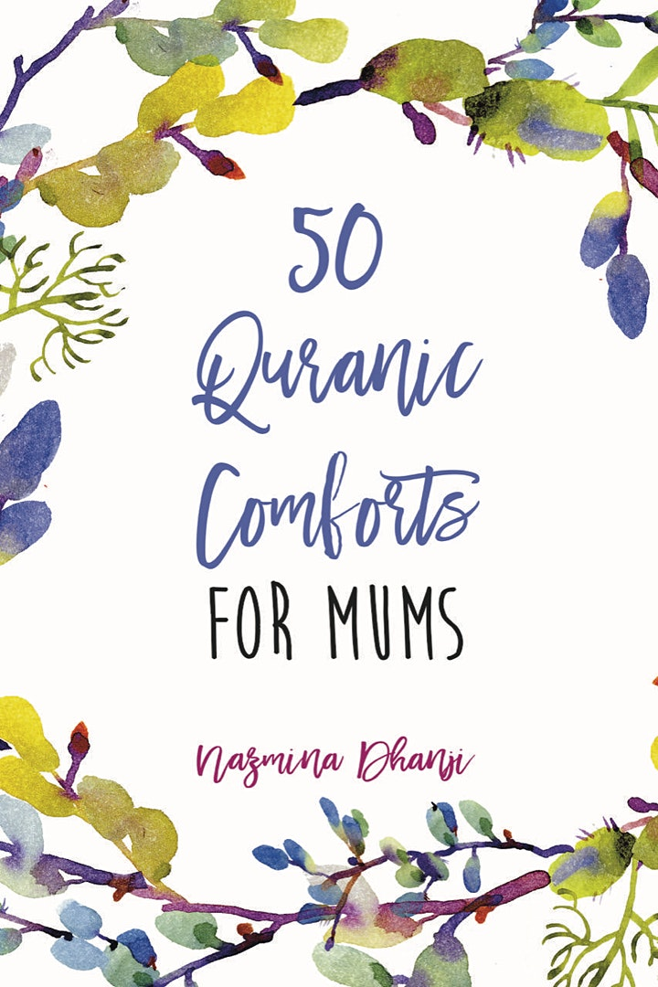 Author Evening with Nazmina Dhanji: 50 Qur'anic Comforts for Mums image